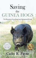 Hardcover autographed copy of Saving the Guinea Hogs: The Recovery of an American Homestead Breed